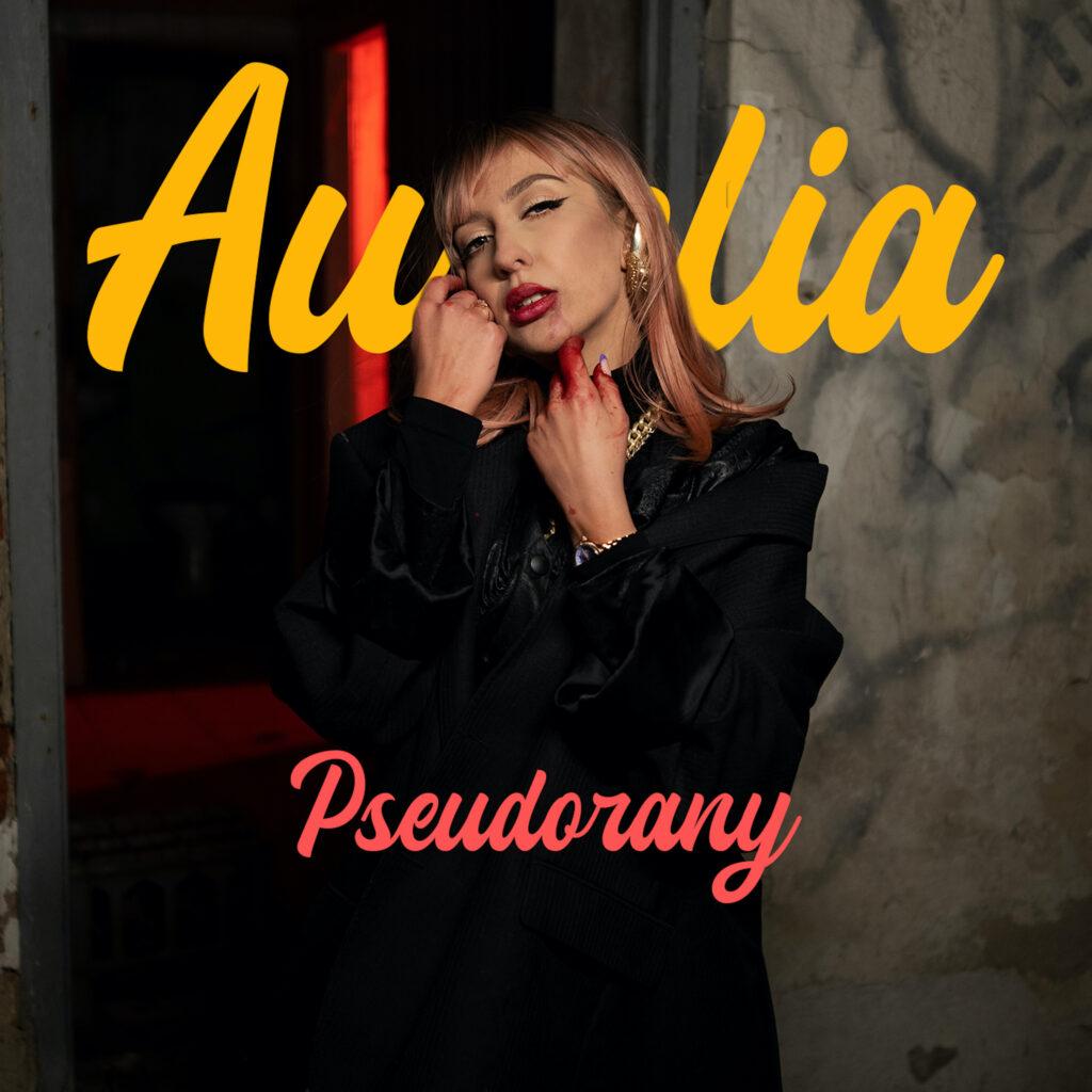 Aurelia - Pseudorany - Crave Digital Dystrybucja Cyfrowa Muzyki Agencja Muzyczna Management Artystyczny Organizacja Koncertów